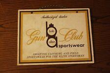 Vintage Small Sign - Bob Allen Sportswear - Gun Club Sign