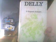 L'orgueil Dompté par Delly