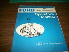 Ford 830 Rider Mower tractor Operators Manual