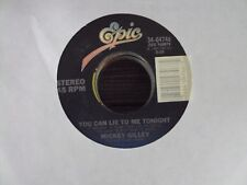 """MICKEY GILLEY You Can Lie To Me Tonight/I'm The One Mama Warned You About 7"""" 45"""
