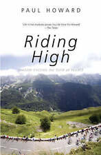 Riding High: Shadow Cycling the Tour de France (Mainstream Sport) by Paul Howard