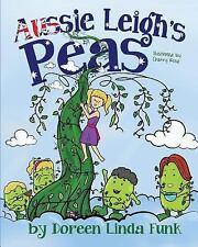 Aussie Leigh's Peas by Doreen Funk (2015, Paperback)