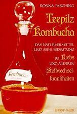 Teepilz Kombucha: Das Naturheilmittel und seine Bedeutun... | Buch | Zustand gut
