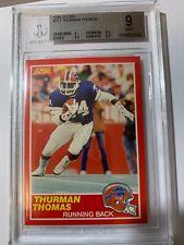 1989 SCORE THURMAN THOMAS ROOKIE CARD #211 BGS 9