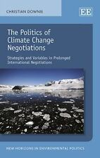 The Politics of Climate Change Negotiations: Strategies and Variables in Prolong