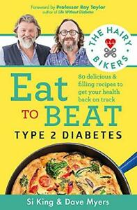 The Hairy Bikers Eat to Beat Type 2 Diabetes New Paperback Book