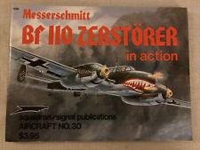 Messerschmitt BF 110, Zerstorer in action. Squadron/Signal Books (1977)