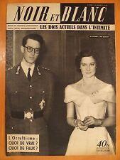 NOIR et BLANC 381 du 11/6/1952-Oui épousera le roi Baudouin-Occultisme vrai faux