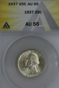 1937  .25  ANACS   AU 55  Washington Quarter, Silver 25 Cents (0.25)