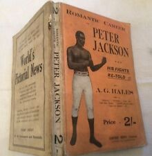 AG Hales Romantic Career of Peter Jackson ** RARE BOXING TITLE **