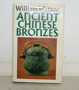 Ancient Chinese Bronzes by Watson, Faber Hardback Book 1977