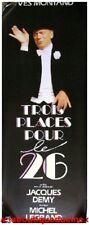 3 PLACES POUR LE 26 Affiche Cinéma / Movie Poster YVES MONTAND JACQUES DEMY