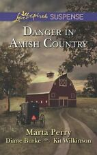 Love Inspired Suspense: Danger In Amish Country by M. Parry, D. Burke , & K.Wilk