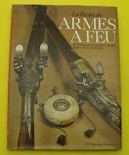 La passion des ARMES à FEU ( Collection ) Joseph G. Rosa & Robin May - 1976
