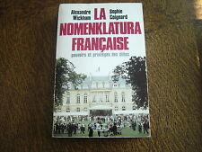 la nomenklatura francaise pouvoirs et privileges des elites - alexandre wickham
