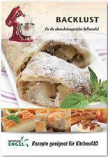 Backlust – Rezepte geeignet für KitchenAid Artisan oder Classic Kochstudio-Engel