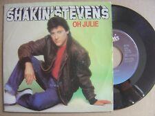 Shakin ' stevens Oh Julie / I´m Knockin ' Holland 45 CBS 1981