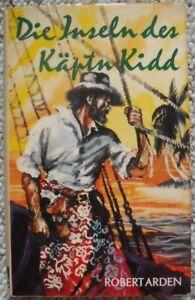 Die Inseln des Käptn Kidd, von Robert Arden, Ustad Verlag 1969, gebunden