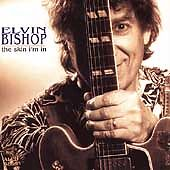 The Skin I'm In by Elvin Bishop (CD, Aug-1998, Alligator Records) Free Shipping!