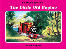Good, The Railway Series  No. 14 : The Little Old Engine (Classic Thomas the Tan