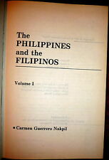 The Philippines and the Filipinos, Illustrated History, Nakpil. Harbound