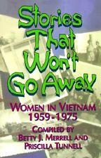 Stories That Wont Go Away: Women in Vietnam, 1959
