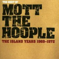 Mott The Hoople - The Best Of Mott The Hoople The Island Years 1969 - 1972 [CD]