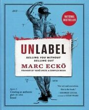 Unlabel: Selling You Without Selling Out,PB,Marc Ecko -book