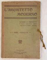 L'ARCHITETTO MODERNO ARCHITETTURA NOVI LIGURE TORINO LA SPEZIA LANCIANO 1912