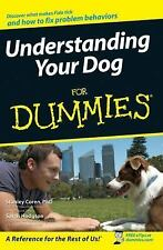 Understanding Your Dog for Dummies by Stanley Coren and Sarah Hodgson (2007,...