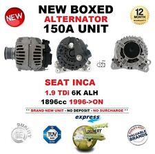 FOR SEAT INCA 1.9 TDi 6K ALH 1896cc 1996-ON NEW 150A ALTERNATOR UNIT OE QUALITY