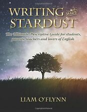 Writing with Stardust: The Ultimate Descriptive Guide for students parentstea...