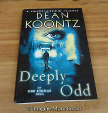 Deeply Odd by Dean Koontz ~ Odd Thomas: Book 6 ~ Hardcover