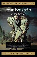 Frankenstein : Ignatius Press Critical Editions by Shelley, Mary Wollstonecraft