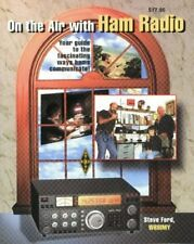 On the Air With Ham Radio: Your Guide to the Fascinating Ways Hams Communicate!