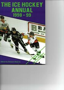 THE ICE HOCKEY ANNUAL - 1998/9 SEASON - STEWART ROBERTS