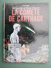 CHALAND Freddy Lombard La comète de Carthage eo janvier 1986