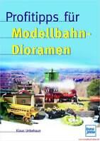 Fachbuch Profitipps für Modellbahn-Dioramen, REDUZIERT, Bau & Fotografie, NEU