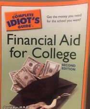 NEW Complete Idiot's Guide 4 College Financial Aid Book 2nd Ed. SAVE MONEY BB