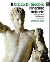 CRICCO DI TEODORO 1, ITINERARIO NELL'ARTE  Verde, ZANICHELLI COD:9788808046031