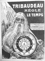 PUBLICITÉ DE PRESSE 1922 TRIBAUDEAU RÈGLE LE TEMPS - MONTRES BIJOUX ORFÈVRERIE
