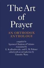 The Art Of Prayer: An Orthodox Anthology: By Igumen Chariton
