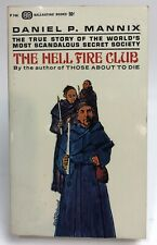 HELL FIRE CLUB Daniel P. Mannix BALLANTINE Historical