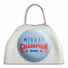 Midday Napping Champion Funny Humor White Metal Cowbell Cow Bell Instrument