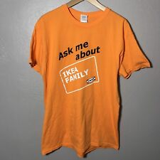 IKEA Orange Ask Me About IKEA Family Mens Tshirt Tee Size Large L RARE
