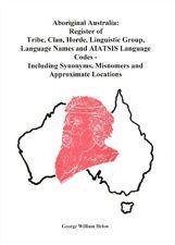 Aboriginal Australia Indigenous Names by George Helon - HC - NEW - LTD ED