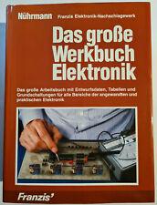 Das große Werkbuch Elektronik - gebundene Ausgabe