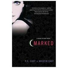 House of Night Novels: Marked : A House of Night Novel 1 by P. C. Cast and...