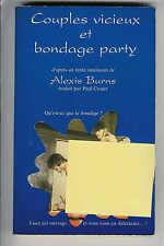 """Alexis Burns : Couples vicieux et bondage party """" Erotisme """""""