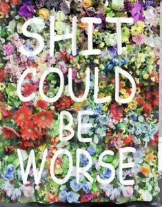 """NEW 60"""" x 40"""" Sh!t Could Be Worse Colorful Floral Tapestry Wall Decor w/ Clips"""
